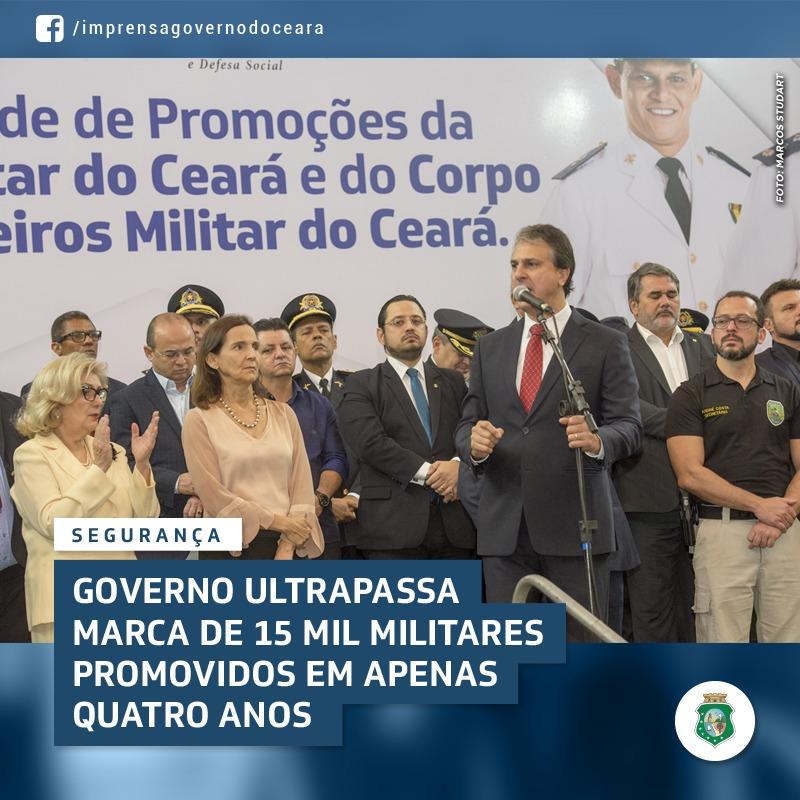 Governo do Ceará promove 15 mil militares  em apenas quatro anos