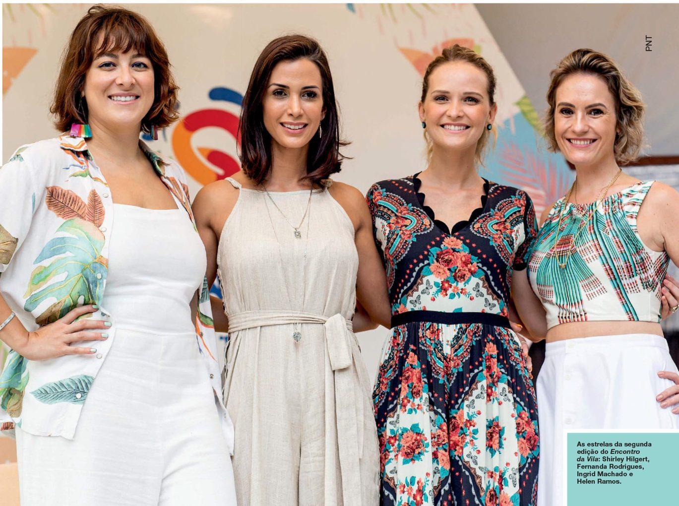 Encontro na Vila reuniu a atriz Fernanda Rodrigues e influenciadoras saiu na revista CARAS
