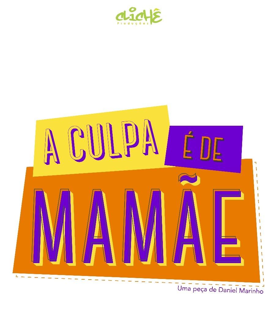 """""""A Culpa é de Mamãe"""" faz única apresentação no Theatro Via Sul"""