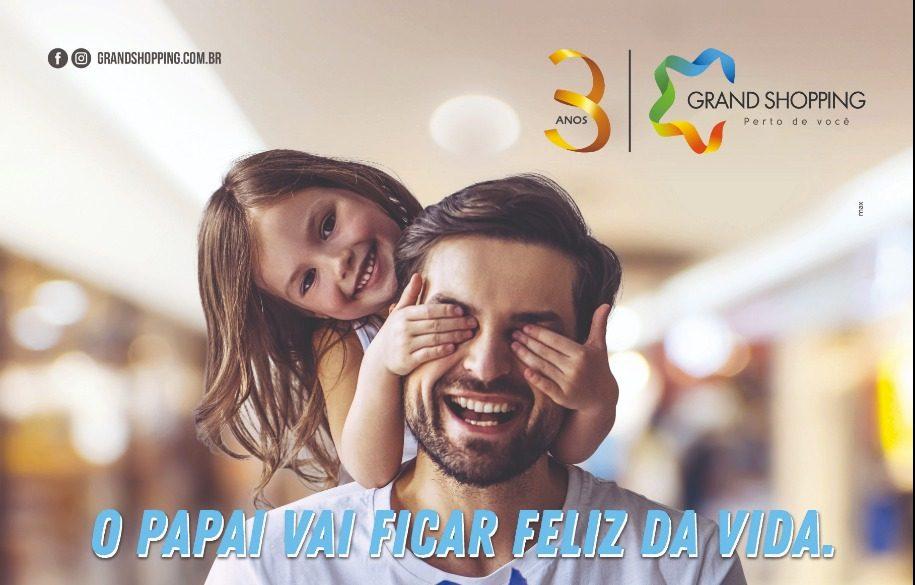 Grand Shopping tem programação especial para o Dia dos Pais