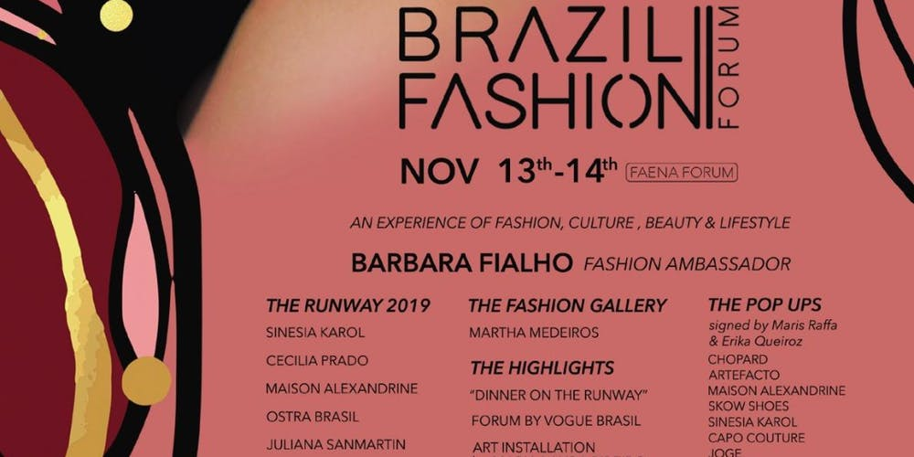 Brazil Fashion Forum. 13 e 14 de novembro, no Faena Forum, em Miami