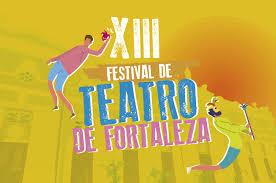 XIII Festival de Teatro de Fortaleza