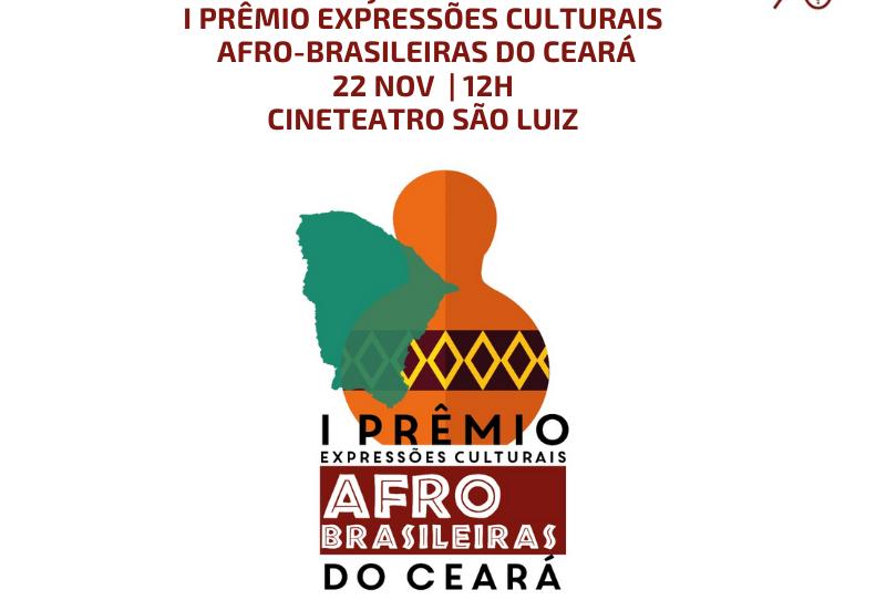 Secult lança I Prêmio Expressões Culturais Afro-Brasileiras do Ceará, no Mês da Consciência Negra