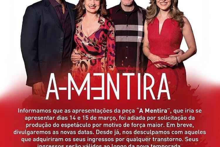 ADIADA – Peça dirigida por Miguel Falabella, 'A Mentira'.