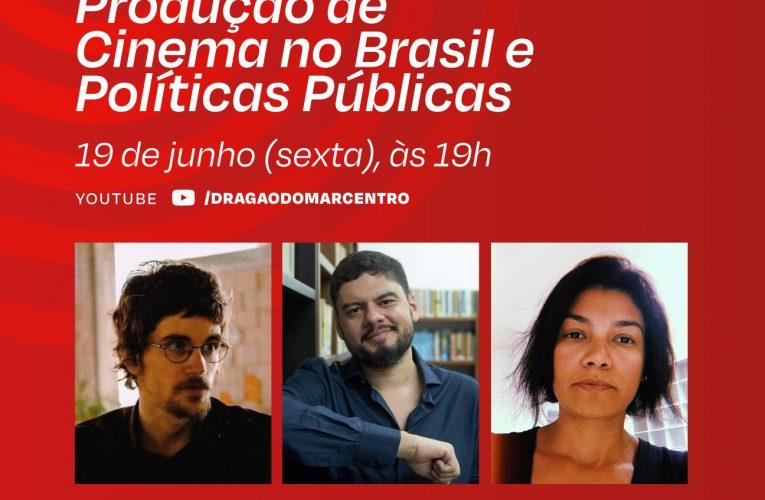 Cinema do Dragão realiza debate sobre o panorama da produção de cinema no Brasil, nesta sexta-feira (19)