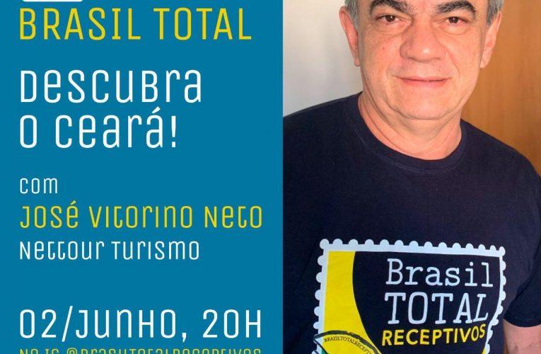 Live Brasil Total – Descubra o Ceará com josé Vitorino Neto da Nettour Turismo