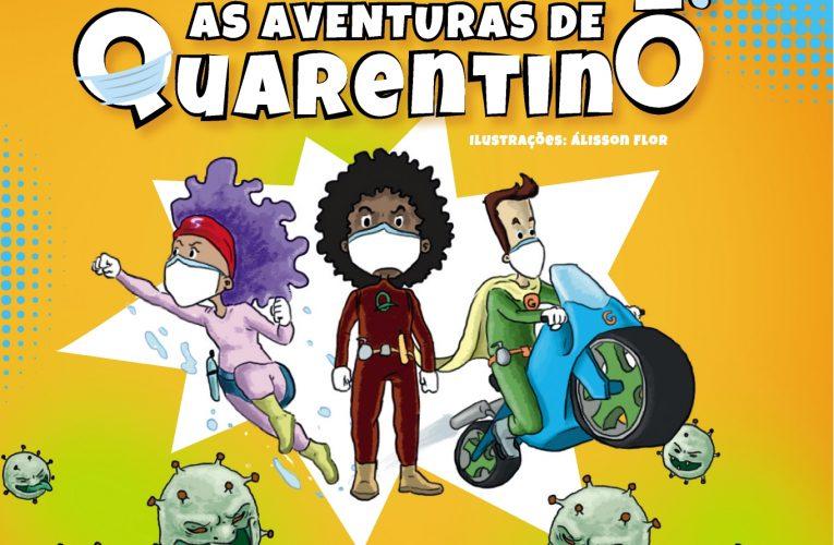 As Aventuras de Quarentinotraz pandemia da Covid-19 em Quadrinhos