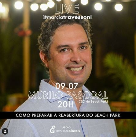 Live Márcia Travessoni traz participação do CEO do Beach Park, Murilo Pascoal